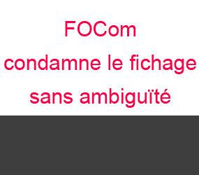 FOCom condamne le fichage sans ambiguïté